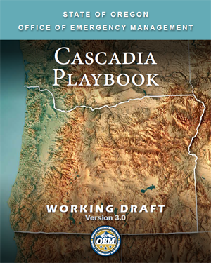 Cascadia Playbook - Oregon State Earthquake Preparedness study